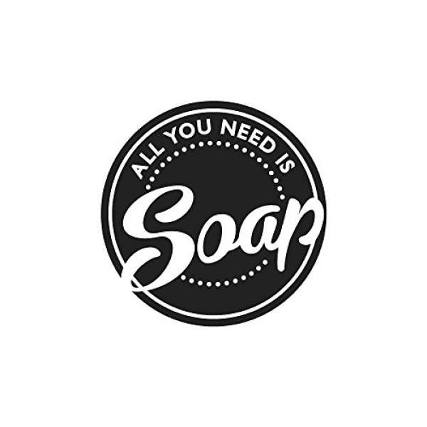 "Label ""All you need is Soap"""
